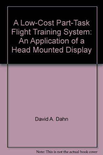 A Low-Cost Part-Task Flight Training System: An Application of a Head Mounted Display (Low-book-display)