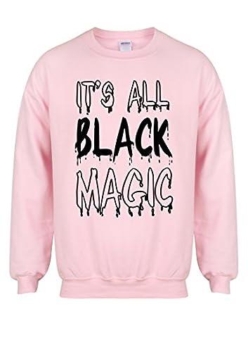 It's All BlackMagic - Pink - Unisex Fit Sweater - Fun Slogan Jumper (Medium - Chest 38-40 inches, w/Black)