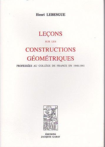 Leçons sur les constructions géométriques