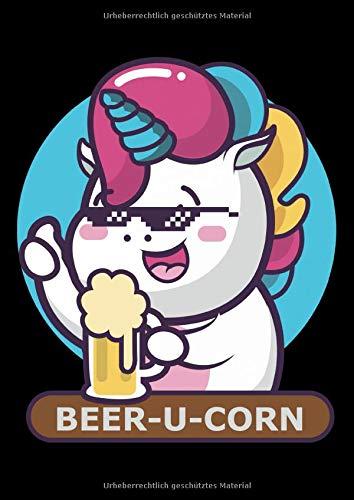 Notizbuch: Bier Einhorn Beer-U-Corn Mit Sonnebrille Und Krug 120 Seiten, A4, Karomuster, Kariert