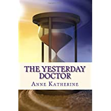 The Yesterday Doctor: Volume 1