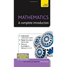 Mathematics--A Complete Introduction: A Teach Yourself Guide (Teach Yourself: Math & Science) by Neill, Hugh (2013) Paperback