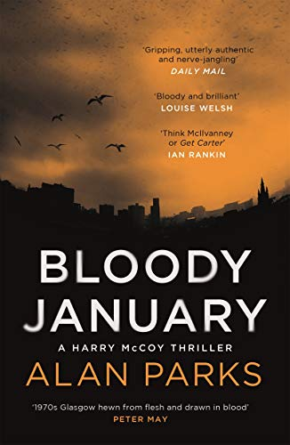 Bloody January (A Harry McCoy Thriller Book 1) by [Parks, Alan]