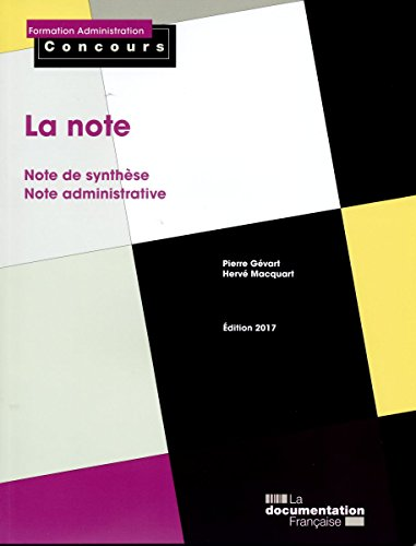 La note : Note de synthèse, note administrative