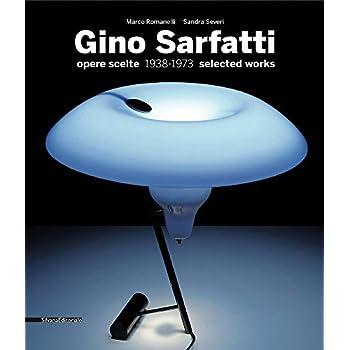 Gino Sarfatti : Opere scelte 1938-1973 . Edition bilingue anglais-italien.