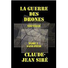 Sans pitié - La guerre des drones, tome 1