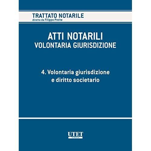 Volume 4. Diritto Comunitario (Trattato Notarile)