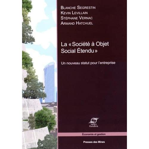 La «Société à objet social étendu»