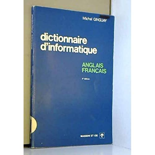 Dictionnaire d'informatique : Anglais-français