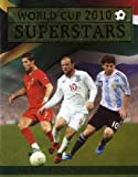 World Cup 2010 Superstars (World Cup Superstars)