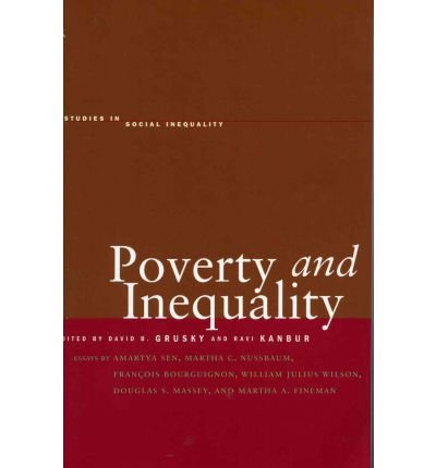 [( Poverty and Inequality )] [by: David B. Grusky] [Mar-2006]