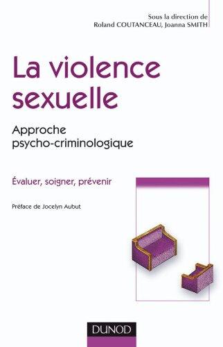 La violence sexuelle - Approche psycho-criminologique