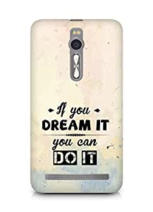 Amez If you can Dream it You can do it Back Cover For Asus Zenfone 2