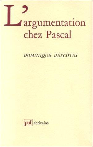 L'argumentation chez Pascal