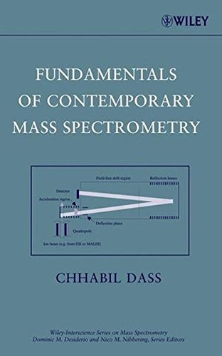 Fundamentals of Contemporary Mass Spectrometry (Wiley-Interscience Series on Mass Spectrometry)