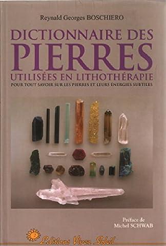 Dictionnaire des pierres utilisées en lithothérapie