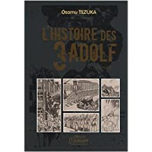 Histoire des 3 Adolf (l') - Deluxe Vol.3 de TEZUKA Osamu ( 22 octobre 2008 )