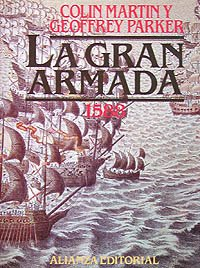 La Gran Armada 1588 (Libros Singulares (Ls)) por Colin Martín