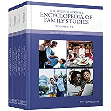 The Wiley Blackwell Encyclopedia of Family Studies: 4 Volume Set (Wiley Blackwell Encyclopedias in Social Sciences)