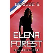 Elena Forest: Saison 2 épisode 6: roman lesbien