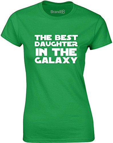 Brand88 - The Best Daughter in the Galaxy, Gedruckt Frauen T-Shirt Grün/Weiß