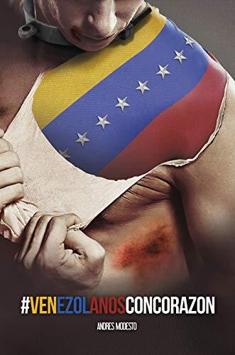 Venezolanos con Corazon (#VenezolanosConCorazon nº 1) por Andres Modesto