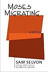 Moses Migrating by Samuel Selvon (2008-09-01)