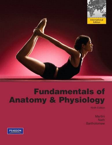 Fundamentals of Anatomy & Physiology: International Edition