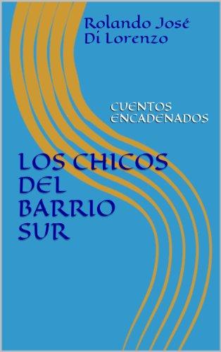 LOS CHICOS DEL BARRIO SUR