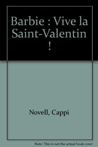 Barbie : Vive la Saint-Valentin ! par Cappi Novell