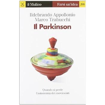 Il Parkinson. Quando Si Perde L'autonomia Nei Movimenti
