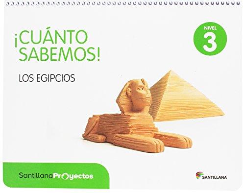 NIVEL 3 LOS EGIPCIOS CUANTO SABEMOS SANTILLANA - 9788414103890