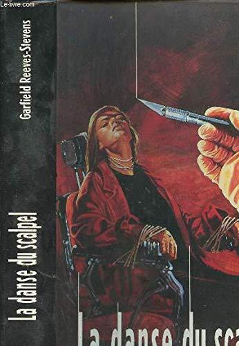 La danse du scalpel par Garfield Reeves-Stevens