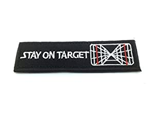 Stay On Target Star Wars Cosplay Brodé Airsoft Morale Patch