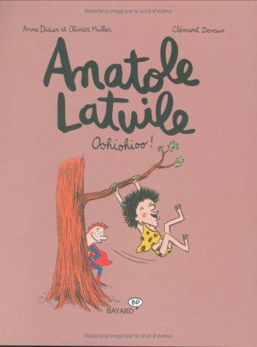 Anatole Latuile, Tome 2 : Oohiohioo !