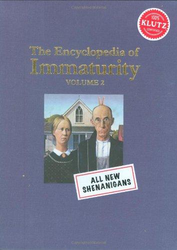 Encyclopedia of Immaturity 2: Shenanigans (Klutz)