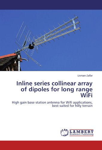 Inline series collinear array of dipoles for long range WiFi: High gain base station antenna for Wifi applications, best suited for hilly terrain Gain-dipol-antenne