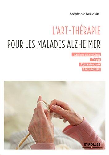 L'art-thérapie pour les malades Alzheimer par From Eyrolles