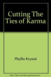 Cutting The Ties of Karma