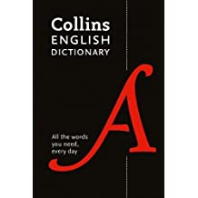 Collins English Dictionary Paperback edition: All the words you need, every day