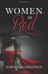 Women in Red: A Novel by Jordan Rosenfeld (2016-05-30)