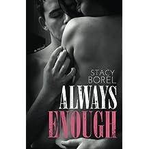 Always Enough (Enough Series) by Stacy Borel (2013-10-05)