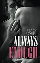 Always Enough (Enough Series) by Stacy Borel (2013-10-05)