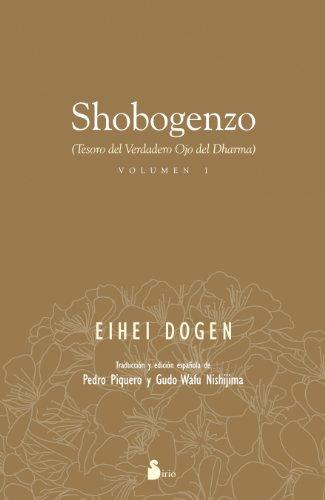 SHOBOGENZO  (VOLUMEN 1): TESORO DEL VERDADERO OJO DEL DHARMA