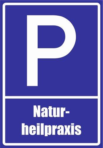 Kiwistar Parkplatzschild - Aufkleber - Naturheilpraxis - 42 x 30cm