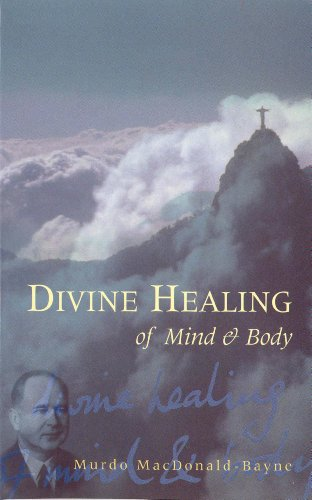 Divine Healing Of Mind & Body (English Edition) - Francis Stein