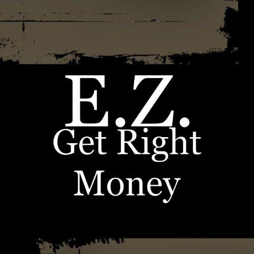 Get Right Money - Single