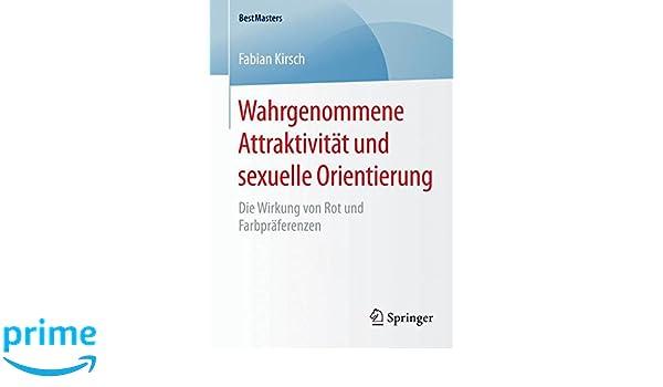 Wahrgenommene Attraktivität und sexuelle Orientierung BestMasters ...