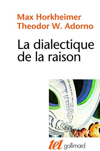 La Dialectique de la Raison: Fragments philosophiques