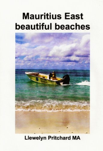 Mauritius East beautiful beaches: En Souvenir Insamling av fargfotografier med bildtexter (Foto Album Book 10) (Swedish Edition)